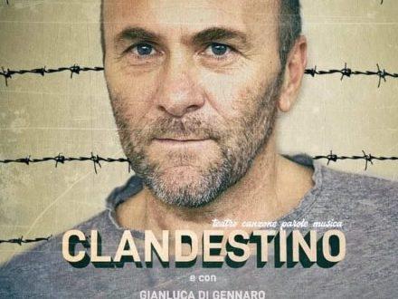Clandestino, il nuovo spettacolo di Gianfranco Gallo