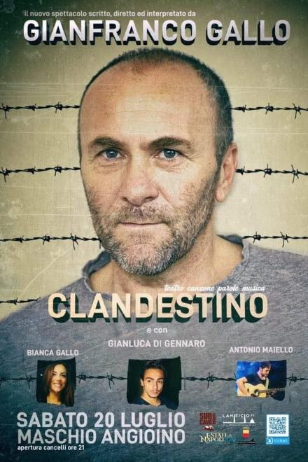 Clandestino, di e con Gianfranco Gallo