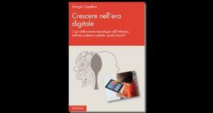 Crescere nell'era digitale di Giorgio Cappellani