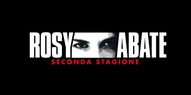Rosy Abate: pronta la seconda stagione