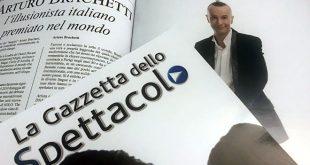 Arturo Brachetti su La Gazzetta dello Spettacolo Magazine