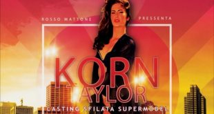 Super Model International in Europe 2019 con Korn Taylor