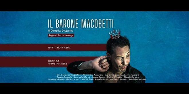Il Barone Macobetti in scena a Ischia