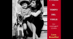 Luca Bonaffini, nuovo singolo unplugged