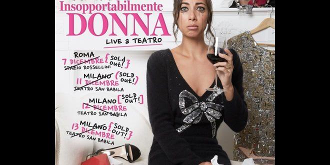 Tess Masazza: Insopportabilmente Donna diventa live è sold-out!