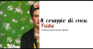 Il Coraggio di Essere Frida. Foto da Facebook