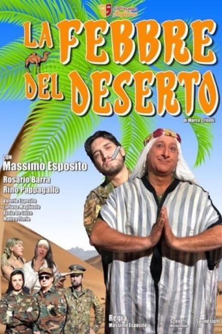La febbre del Deserto
