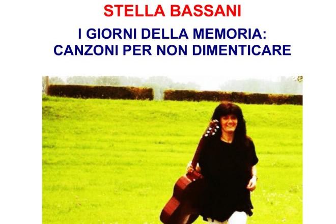 Stella Bassani - I giorni della memoria