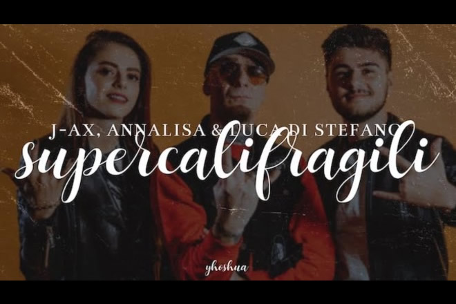 Annalisa, J-Ax e Luca Di Stefano per Supercalifragili