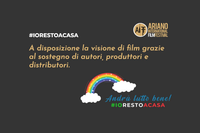 Ariano International Film Festival - Io resto a casa
