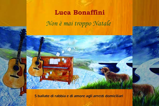 Non è mai troppo Natale - Luca Bonaffini