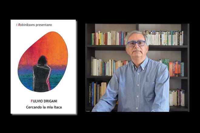 Cercando la mia Itaca, di Fulvio Drigani