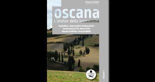 Dispacci Italiani. Viaggi d'amore in un Paese di pazzi, Toscana