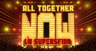 All Togheter Now - La Supersfida