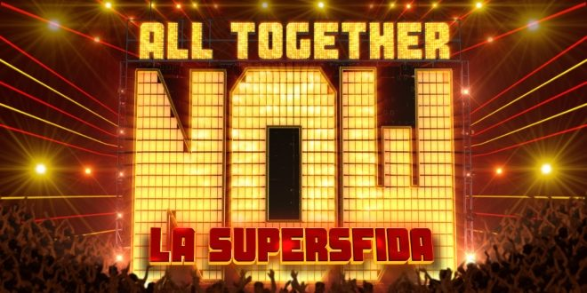 All Togheter Now: arriva la supersfida