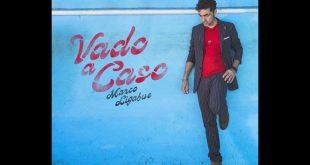 Marco Ligabue - Vado a caso