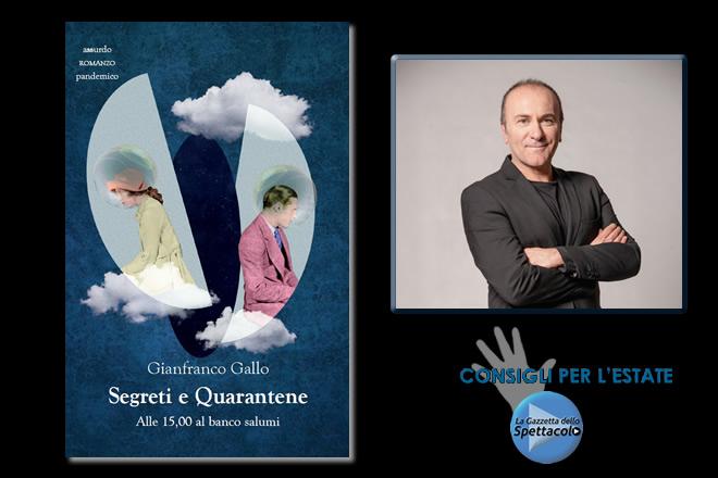 Segreti e Quarantene di Gianfranco Gallo