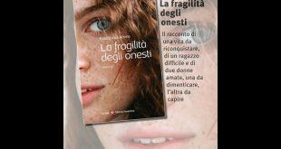 La fragilità degli onesti, di Francesco Lisbona