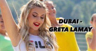Greta Lamay - Dubai