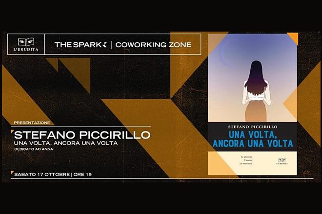 Presentazione Una Volta, ancora una volta, di Stefano Piccirillo