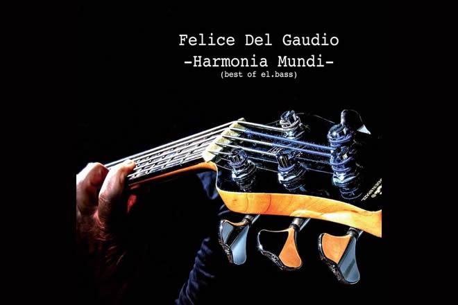 Felice Del Gaudio - Harmonia Mundi