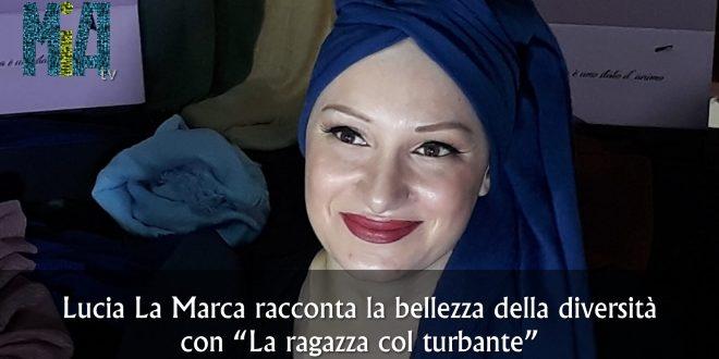 Lucia La Marca: la diversità e le mille sfumature di donna
