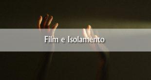10 film che parlano di isolamento