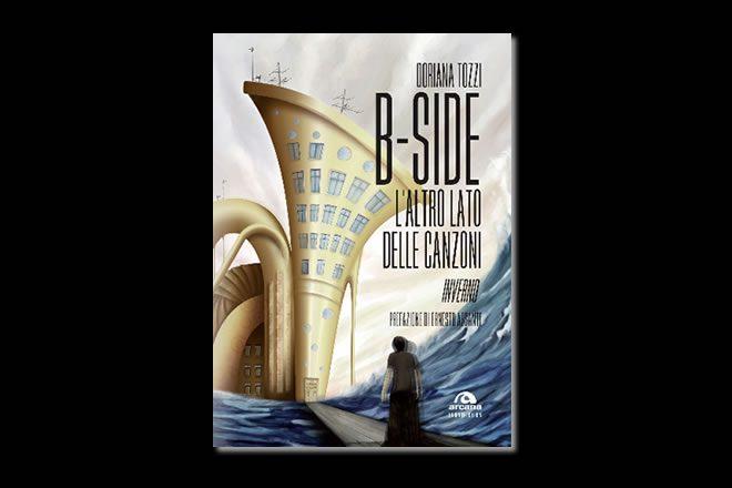 B-Side – L'altro lato delle canzoni di Doriana Tozzi