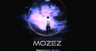 Mozez - Destiny Ride