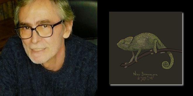 In Jazz Live: il nuovo album di Nino Buonocore