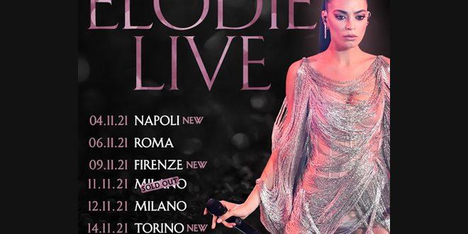 Elodie Live: le date del tour 2021