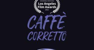 Caffè Corretto - LA Film Festival