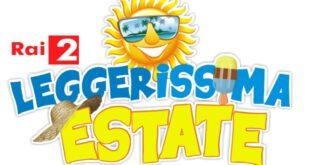 Leggerissima Estate - Rai 2